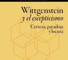 WITTGENSTEIN Y EL ESCEPTICISMO /CERTEZA, PARADOJA...