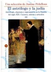 ASTRÓLOGO Y LA JUDÍA, EL / PEDEFLOUS, JUSTINE