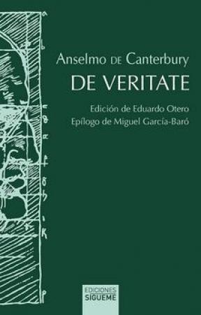 DE VERITATE (BILINGUE LATIN-ESPAÑOL) / DE CANTERBURY, ANSELMO