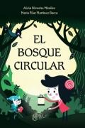 BOSQUE CIRCULAR, EL / MARTINEZ BARCA, MARIA PILAR...