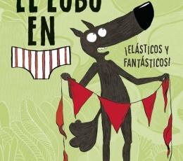 LOBO EN CALZONCILLOS /¡ELASTICOS Y FANTASTICOS! /...