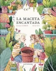 MACETA ENCANTADA, LA / GILI, ESTHER / CAMBLOR,...