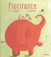 FLORIFANTE / DAPENA, BEATRIZ / MELENDEZ, ALEX