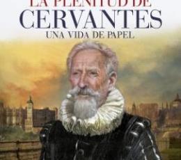 PLENITUD DE CERVANTES, LA / LUCIA MEGIAS, JOSE...