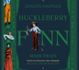 HUCKLEBERRY FINN (EDICION ANOTADA) / TWAIN, MARK