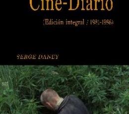 CINE-DIARIO /EDICIÓN INTEGRAL 1981-1986 / DANEY,...