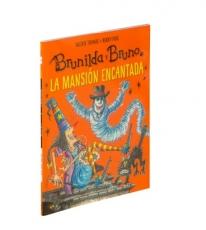 BRUNILDA Y BRUNO /LA MANSION ENCANTADA