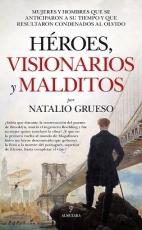 HEROES VISIONARIOS Y MALDITOS / GRUESO, NATALIO