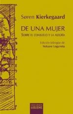 DE UNA MUJER /SOBRE EL CONSUELO Y LA ALEGRIA /...