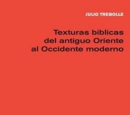 TEXTURAS BIBLICAS DEL ANTIGUO ORIENTE AL OCCIDENTE...