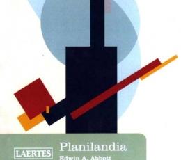 PLANILANDIA /UNA NOVELA DE MUCHAS DIMENSIONES /...