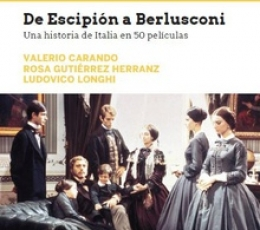 DE ESCIPION A BERLUSCONI /UNA HISTORIA DE ITALIA...