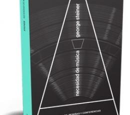 NECESIDAD DE MUSICA / STEINER, GEORGE