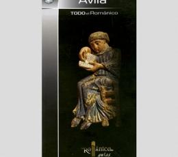 AVILA /TODO EL ROMANICO /