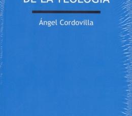 EJERCICIO DE LA TEOLOGIA, EL / CORDOVILLA PEREZ,...