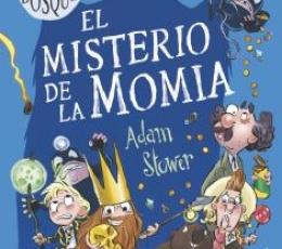 REY DEL BOSQUE, EL 02 /EL MISTERIO DE LA MOMIA /...