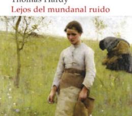 LEJOS DEL MUNDANAL RUIDO (AKAL) / HARDY, THOMAS