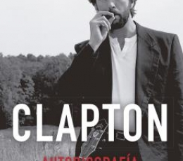 CLAPTON /AUTOBIOGRAFÍA / CLAPTON, ERIC