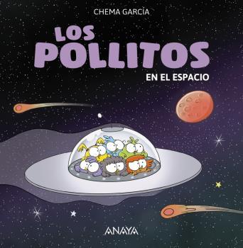 LOS POLLITOS EN EL ESPACIO / GARCIA, CHEMA