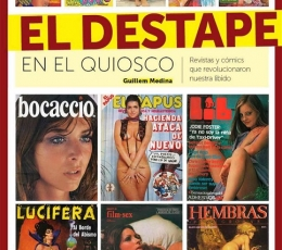 EL DESTAPE EN EL QUIOSCO / MEDINA, GUILLEM