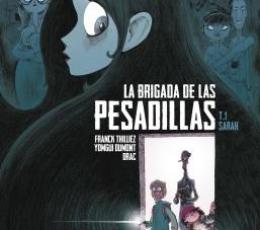 LA BRIGADA DE LAS PESADILLAS. SARAH / FRANCK...