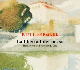 LA LIBERTAD DEL OCASO / ESPMARK, KJELL
