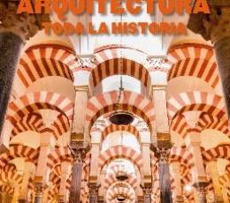 ARQUITECTURA /TODA LA HISTORIA / JONES, DENNA