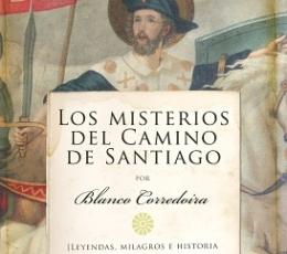 MISTERIOS DEL CAMINO DE SANTIAGO, LOS / BLANCO...