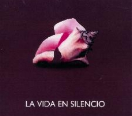 LA VIDA EN SILENCIO / GARCIA RAMOS DEL CASTILLO,...