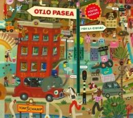 OTTO PASEA POR LA CIUDAD / TOM SCHAMP