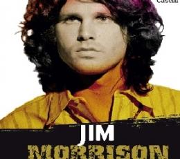 JIM MORRISON /LA HISTORIA DEL GRAN MITO DEL ROCK A...