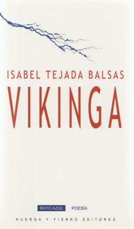 VIKINGA / TEJADA BALSAS, ISABEL