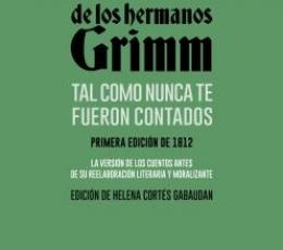 LOS CUENTOS DE LOS HERMANOS GRIMM TAL COMO NUNCA...