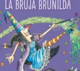 BRUNILDA Y BRUNO /LA BRUJA BRUNILDA (2020) / PAUL,...