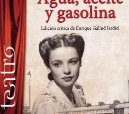 AGUA, ACEITE Y GASOLINA / JARDIEL PONCELA. ENRIQUE