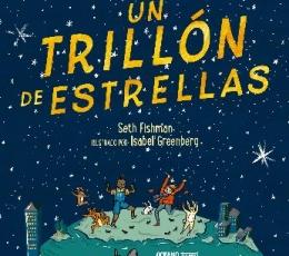 UN TRILLÓN DE ESTRELLAS / FISHMAN, SETH