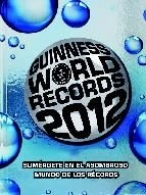 LIBRO GUINNESS DE LOS RECORDS 2012