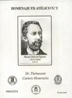 Homenaje Filatélico Nº 5. Año 2009 Don Mariano...