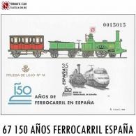 PRUEBA DE LUJO 14 150 AÑOS FERROCARRIL EN ESPAÑA