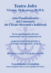 ACTO CONMEMORATIVO CENTENARIO CÍRCULO MERCANTIL E INDUSTRIAL