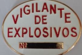 PLACA VIGILANTE EXPLOSIVOS  NUMERADA