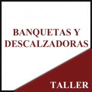 Banquetas - Descalzadoras
