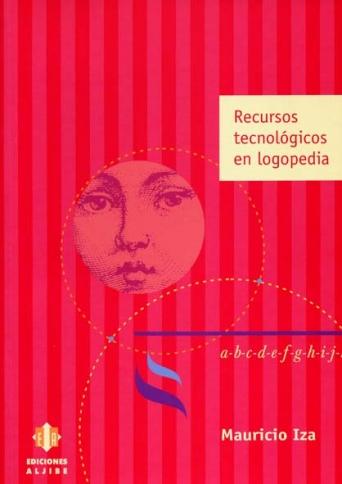 Recursos tecnológicos en logopedia