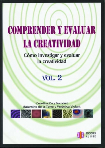 Comprender y evaluar la creatividad. Volumen 2.