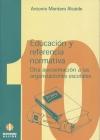 Educación y referencia normativa. Otra aproximación a las organizaciones escolares