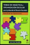 Temas de didáctica y organización escolar para el profesorado de Educación Secundaria