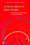 La Universidad en la Unión Europea. El Espacio Europeo de Educación Superior y su impacto en la docencia