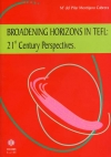 Broadening horizons in tefl: 21st Century Perspectives