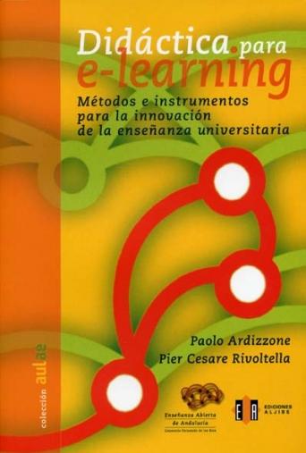 Didáctica para e-learning. Métodos e instrumentos para la innovación de la enseñanza universitaria