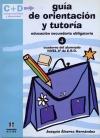 Guía de orientación y tutoría. Educación Secundaria Obligatoria. Cuaderno del Alumnado. 4º de ESO